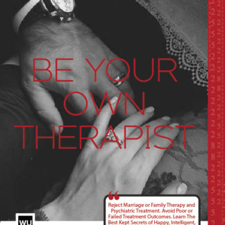 Be Your Own Therapist : The Tools And Intelligence Required To Create The Sustainable Marriage of Your Dreams by Rhonda Coleman Albazie