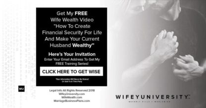 FREE Webinar Video How To Make Your Current Husband Wealthy