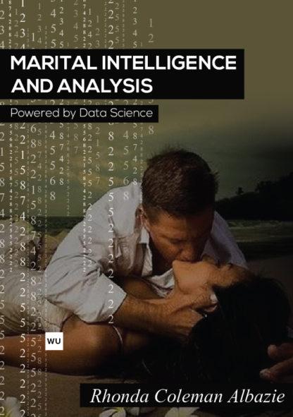 Marital Intelligence And Analysis Book by Rhonda Coleman Albazie