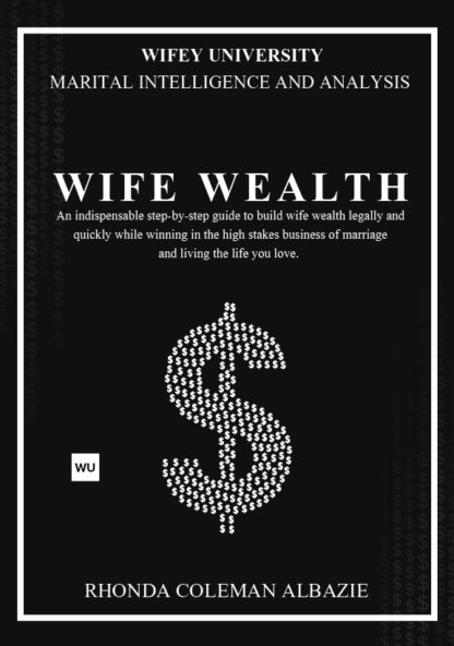 Wife Wealth Book I by Rhonda Coleman Albazie