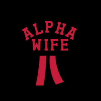 Wifey University Alpha Wife Ribbon