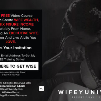 FREE Webinar/VIdeo Create Wife Wealth, Earn A 6 Figure Income From Home, Make Being An Executive Wife You Career And Live A Life You Love